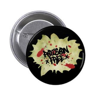 Poison Free Straight Edge Pinback Button