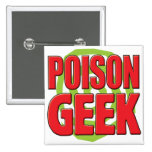 Poison Geek Pinback Button