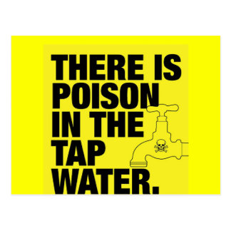 poison in the tap water postcard