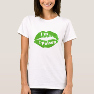"Poison Kiss : Green ""I'm Poison"" Women Shirt"