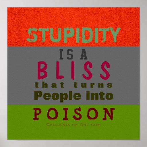POISON STUPIDITY ~ Poster / Print