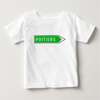 Poitiers, Road Sign, France Baby T-Shirt