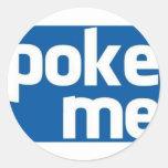Poke Me Classic Round Sticker