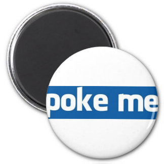 Poke Me Magnet