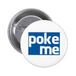 Poke Me Pin