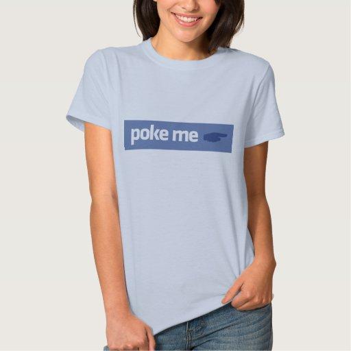 Poke Me Shirt