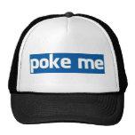 Poke Me Trucker Hat