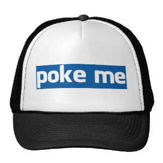 Poke Me Trucker Hat