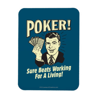 Poker: Beats Working for a Living Magnet