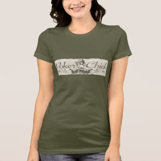 Poker Chick Gift Ideas by Mudge Studios T-Shirt