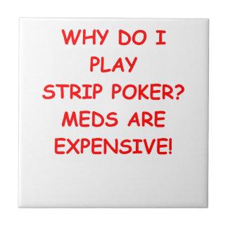 póker de tira tejas