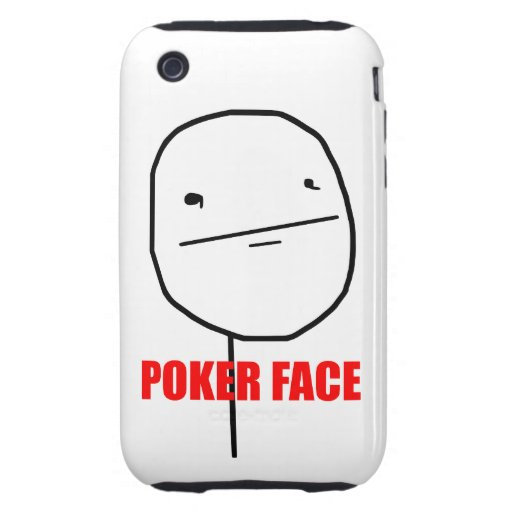 Poker Face - iPhone 3G/3GS Case iPhone 3 Tough Cases