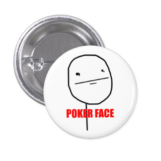 Poker Face Meme 1 Inch Round Button