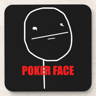 Poker Face Meme Coaster