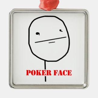 Poker face - meme metal ornament