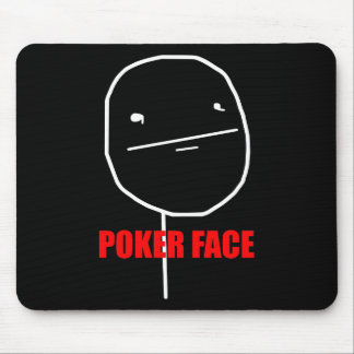 Poker Face Meme Mouse Pad
