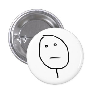 Poker face Rage Face Meme 1 Inch Round Button