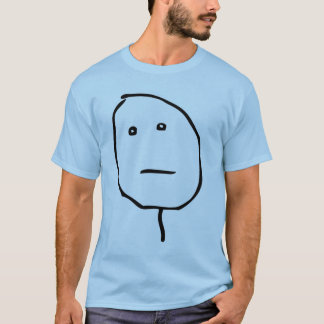 Poker Face Rage Face Meme T-Shirt