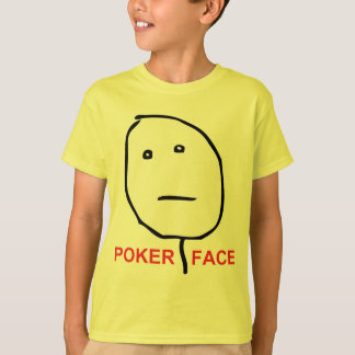 Poker Face (text) T-Shirt
