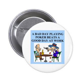 poker game player joke pinback button