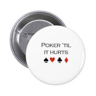 Póker hasta que daña la camiseta pin