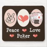 Póker Mousepad del amor de la paz Alfombrillas De Raton