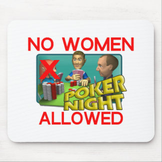 Poker No Women Mouse Pad