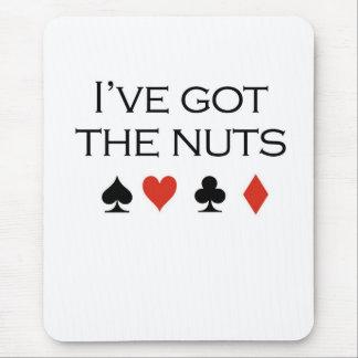 "Poker T-shirts: ""I've got nuts"" Mouse Pad"