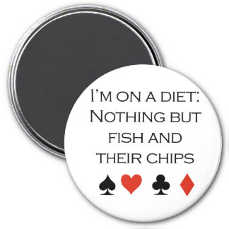"""Poker T-shirts: """"Nothing but fish and chips"""" Magnet"""