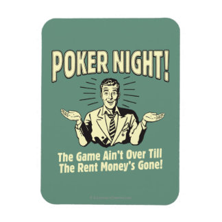 Poker: The Game Ain't Over Magnet