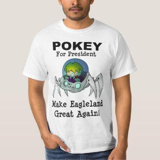 Pokey for President! T-Shirt