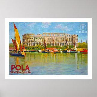 Pola ~ Venezia Giulia (Pula) Poster