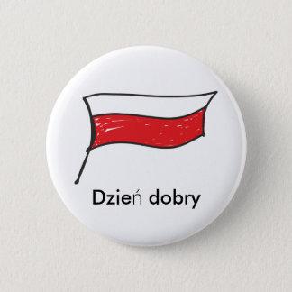 Poland | Polish Flag Dzien dobry Pinback Button
