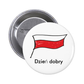 Poland | Polish Flag Dzien dobry Pinback Button