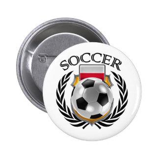 Poland Soccer 2016 Fan Gear Pinback Button