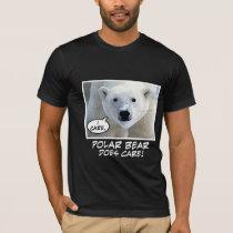 Polar Bear Does Care ! T-Shirt