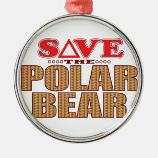 Polar Bear Save Metal Ornament