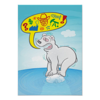 Polar bear saying bad words standing on tiny ice poster