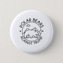 Polar Bears Against Trump Pinback Button