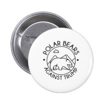 Polar Bears Against Trump Pinback Button