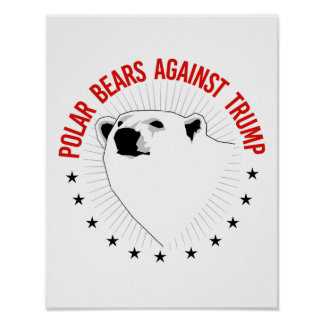 Polar Bears Against Trump - - Pro-Science - Poster