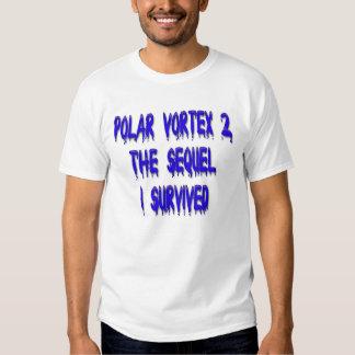 Polar Vortex 2 the Sequel - I Survived T-Shirt
