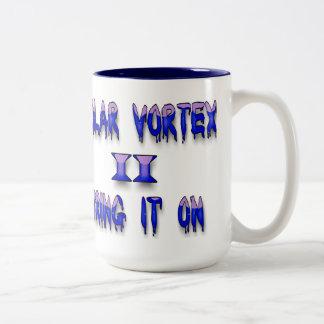 Polar Vortex II Bring it on Coffee Mug