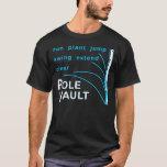 Pole Vault Shirt