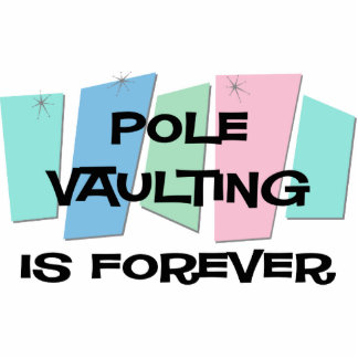 Pole Vaulting Is Forever Photo Cutout