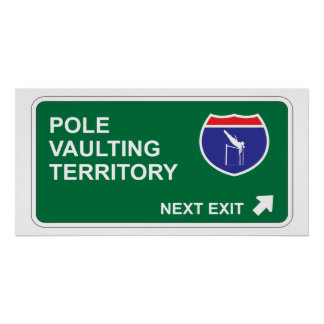 Pole Vaulting Next Exit Poster