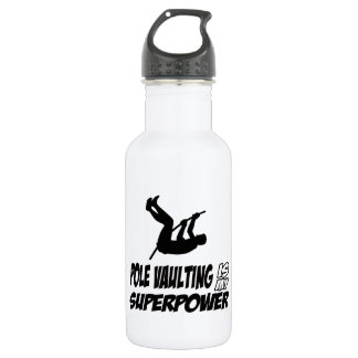 pole vualting is my superpower water bottle