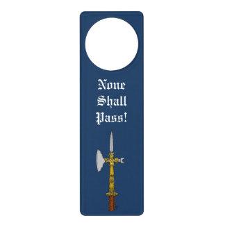 Poleaxe of Edward IV None Shall Pass Door Hanger