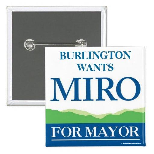 Poli 2012 de alcalde Burlington Vermont de MIRO WE Pin Cuadrado