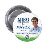 Poli 2012 de alcalde Burlington Vermont de MIRO WE Pin Redondo De 2 Pulgadas